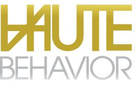 Haute Behavior